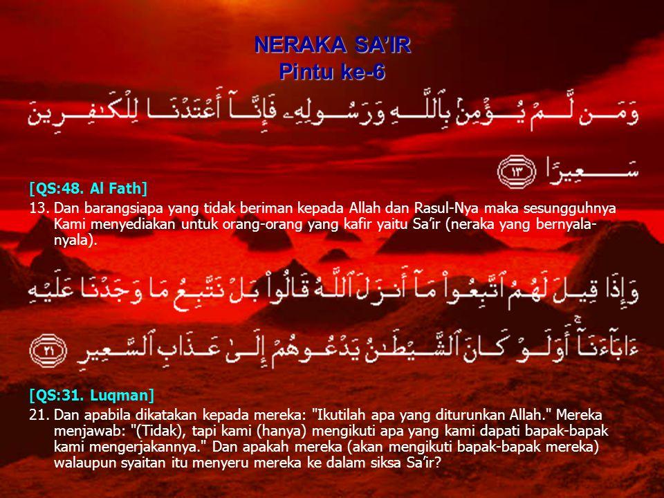 NERAKA SA'IR Pintu ke-6 [QS:48. Al Fath]